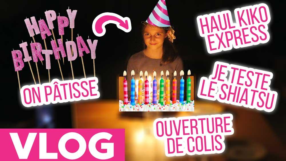Vlog Joyeux Anniversaire Melissa Mon Grain De Folie